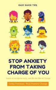 Stop Anxiety fro Taking Charge of You