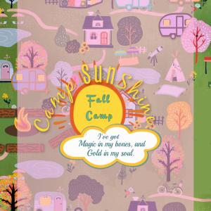 Camp Sunshine - Virtual Fall Camp